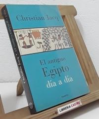 El antiguo Egipto día a día - Christian Jacq