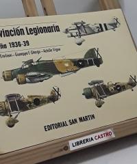 La aviación legionaria. España 1936-39 - Angelo Emiliani, Giuseppe F. Ghergo, Achille Vigna