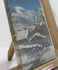 Los Alpes. Geografía General - E. de Martonne