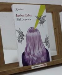 Piel de plata - Javier Calvo
