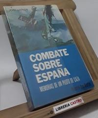 Combate sobre España - José Larios