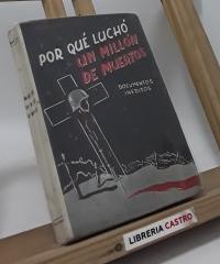 Por qué luchó un millón de muertos - Juan Rey S.J.
