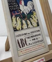 Catecismo del avicultor. ABC del principiante - Salvador Castelló Carreras