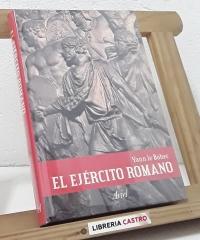 El Ejército Romano - Yann le Bohec