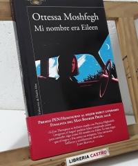 Mi nombre era Eileen - Ottessa Moshfegh