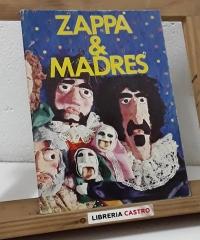 Zappa & Madres. Frank Zappa & The Mothers - Varios