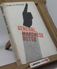 General marchese usted - Salvador de Madariaga