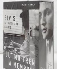 Elvis. La destrucción del hombre, amores que matan y Elvis. La construcción del mito, último tren a Memphis (II tomos) - Peter Guralnick