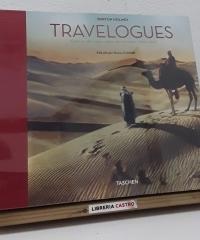 Travelogues. Crónicas del mayor viajero de su tiempo (1892-1952) - Burton Holmes