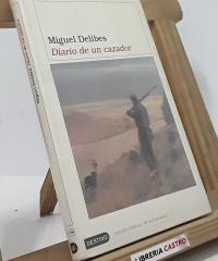 Diario de un cazador - Miguel Delibes