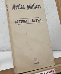 Ideales políticos - Bertrand Russell