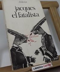 Jacques el fatalista - Denis Diderot