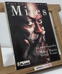 Autobiografía Miles Davis - Miles Davis y Quincy Troupe