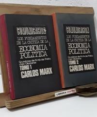 Los fundamentos de la crítica de la economía política (II Tomos) - Carlos Marx