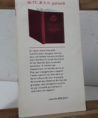 La Constitution de l'U.R.S.S garantit - Léonide Brejnev