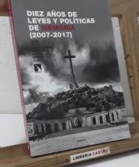 Diez años de leyes y políticas de memoria 2007 - 2017. La hibernación de la rana - Jordi Guixé, Jesús Alonso Carballés i Ricard Conesa
