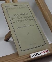 Les essències del Catalanisme i l´acció de Govern - Lluís Duran i Ventosa