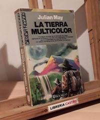 La tierra multicolor, Tomo I de La saga del exilio en el Plioceno - Julian May