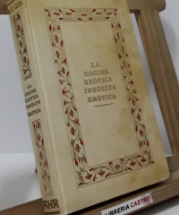 La cocina exótica, insólita, erótica - E.C. Izzo