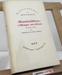 Montaillou, village occitan de 1294 a 1324. - Emmanuel Le Roy Ladurie