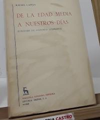 De la Edad Media a nuestros días - Rafael Lapesa