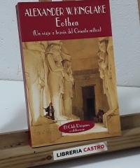 Eothen. Un viaje a través del Oriente mítico - Alexander W. Kinglake