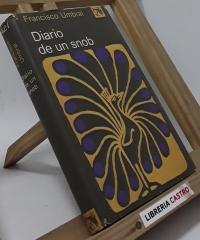 Diario de un snob - Francisco Umbral