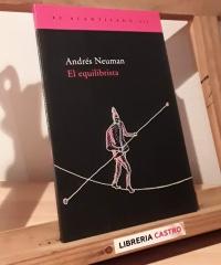 El equilibrista (aforismos y microensayos) - Andrés Neuman