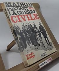 Madrid pendant la guerre civile - Federico Bravo Morata