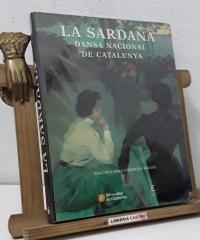 La sardana. Dansa nacional de Catalunya - Josep Mª Mas i Solench