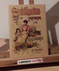 100 maneras de preparar las legumbres (Facsímil) - Mademoiselle Rose