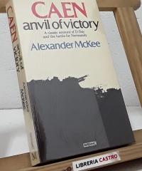 Caen anvil of victory - Alexander McKee