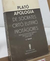 Apologia de Sòcrates, Critó, Eutifró, Protàgores - Plató
