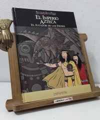 Relatos del Nuevo Mundo. El Imperio Azteca. El Jugador de los Dioses - Francesc Capdevila Gisbert