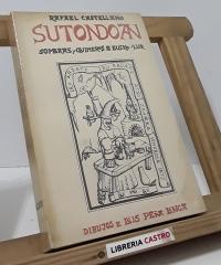 Sutondoan. Sombras y quimeras de Eusko-Lur (dedicado por el autor) - Rafael Castellano