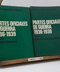 Partes oficiales de guerra 1936 - 1939 (II Tomos) - Varios