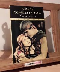 Cinelandia - Ramón Gómez de la Serna