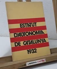 Estatut d'Autonomia de Catalunya 1932 (Facsímil) - Varios