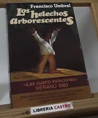 Los helechos arborescentes - Francisco Umbral