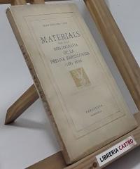 Materials per a la bibliografía de la premsa barcelonesa (1881-1890) - Joan Givanel i Mas