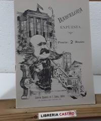 Barcelona Expuesta... Reseña festivo satírica (Facsímil) - G. Elías