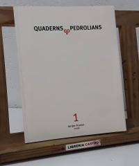 Quaderns qp Pedrolians. 1 Tardor - Hivern 2008 - Varios