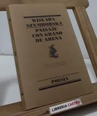 Paisaje con grano de arena - Wislawa Szymborska