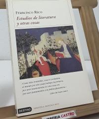 Estudios de literatura y otras cosas - Francisco Rico