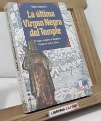La última Virgen Negra del Temple - Rafael Alarcón H
