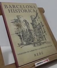 Barcelona Histórica - Luis Reñé