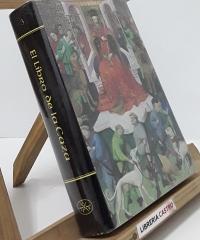 El libro de la Caza - Gaston Phoebus