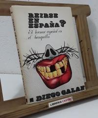 Reirse en España? El humor español en el banquillo - Diego Galán