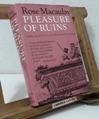 Pleasure of ruins. The classic unabridged text - Rose Macaulay