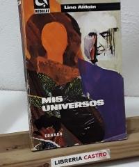 Mis universos - Lino Aldain